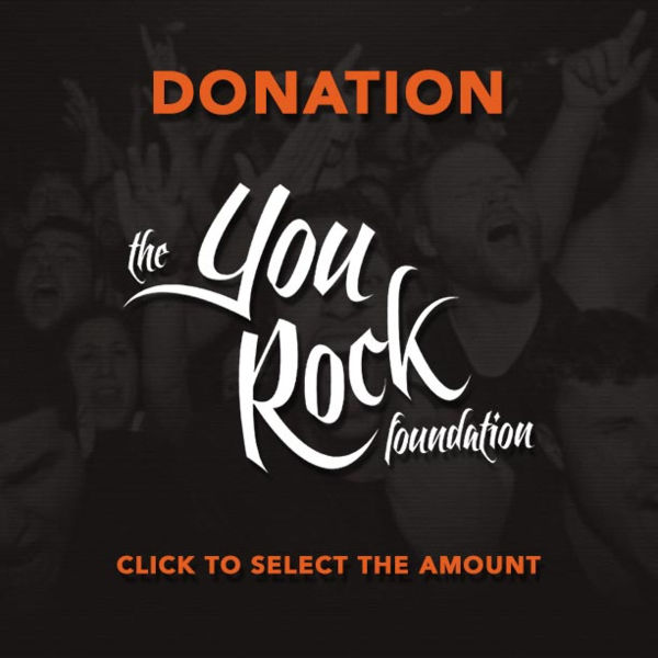 DONATION TO THE YOU ROCK FOUNDATION - CLICK TO SELECT AMOUNT! Thumbnail